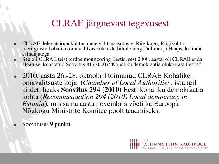 CLRAE järgnevast tegevusest