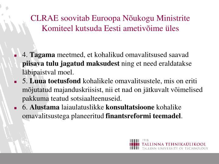 CLRAE soovitab Euroopa Nõukogu Ministrite Komiteel kutsuda Eesti ametivõime üles