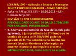 lei 9 784 1999 aplica o a estados e munic pios multa proporcionalidade administra o