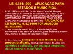 lei 9 784 1999 aplica o para estados e munic pios