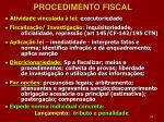 procedimento fiscal