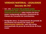 verdade material legalidade decreto 44 747