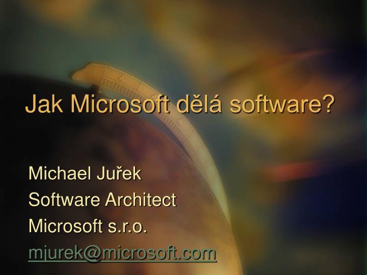 Jak microsoft d l software