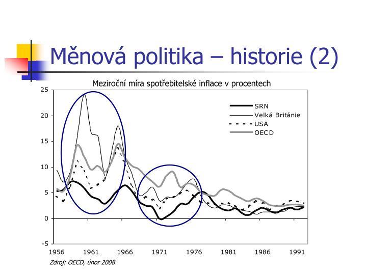 Měnová politika – historie (2)