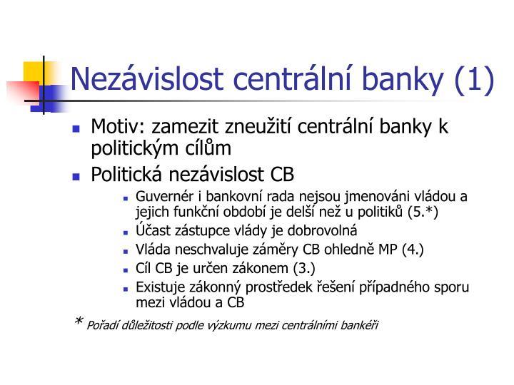 Nezávislost centrální banky (1)