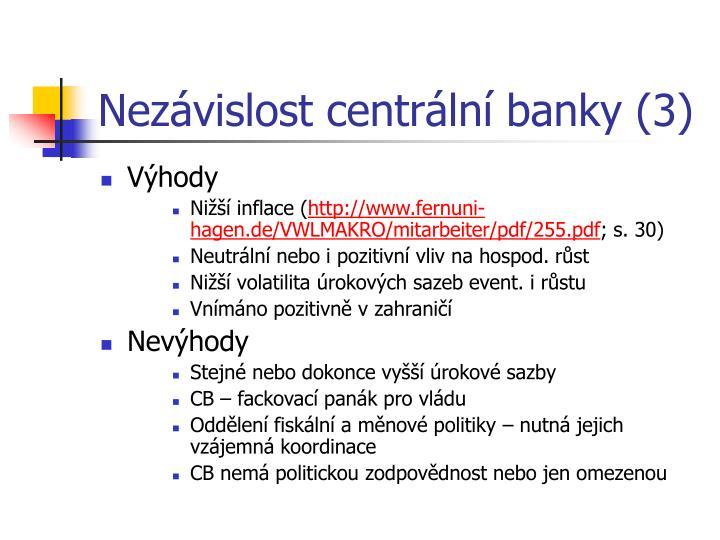 Nezávislost centrální banky (3)
