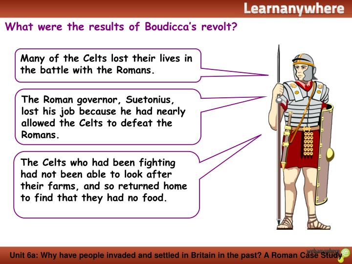 What were the results of Boudicca's revolt?