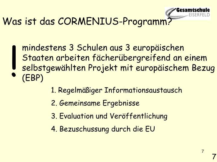 Was ist das CORMENIUS-Programm?