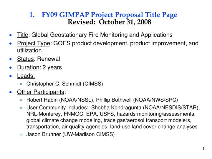 fy09 gimpap project proposal title page revised october 31 2008 n.