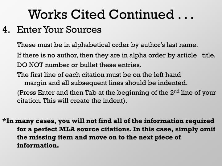 Works Cited Continued . . .