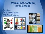 manual aac systems static boards