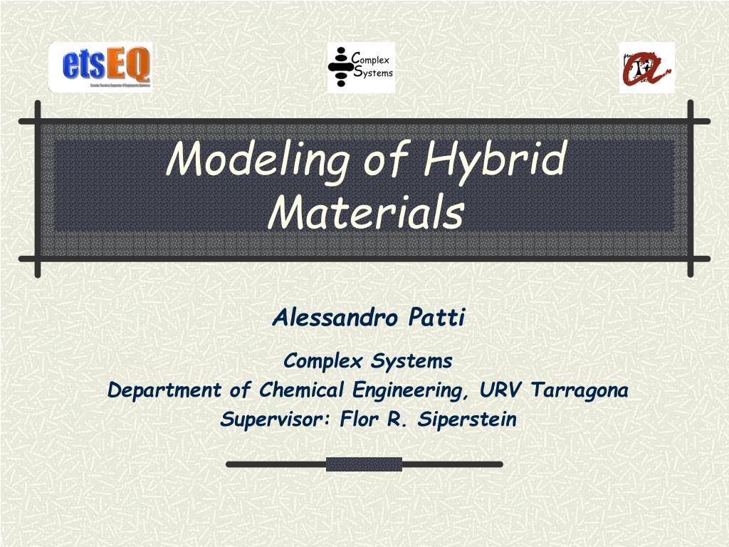 PPT - Modeling of Hybrid Materials