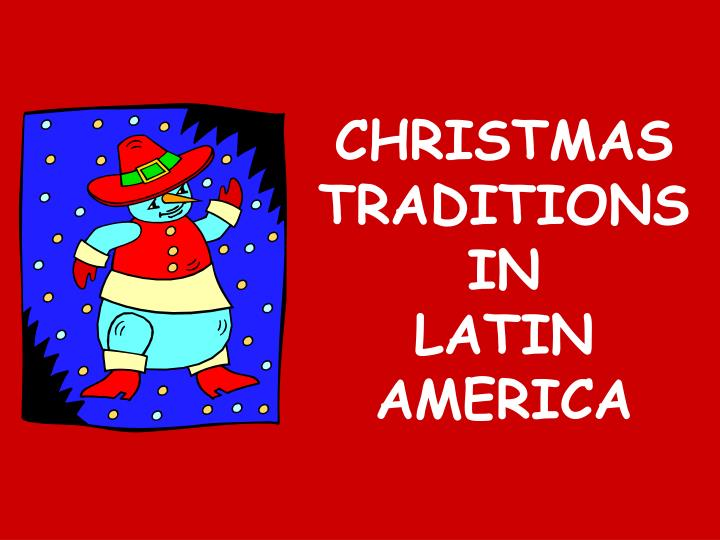 christmas traditions in latin america n.