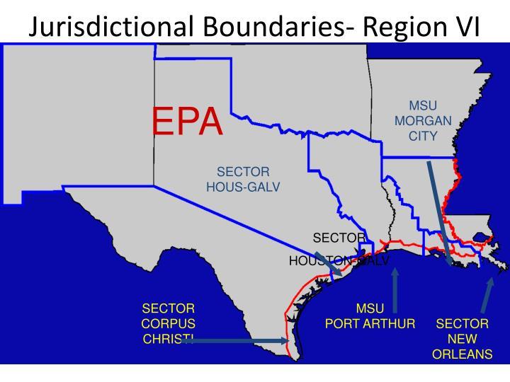 Jurisdictional Boundaries- Region VI