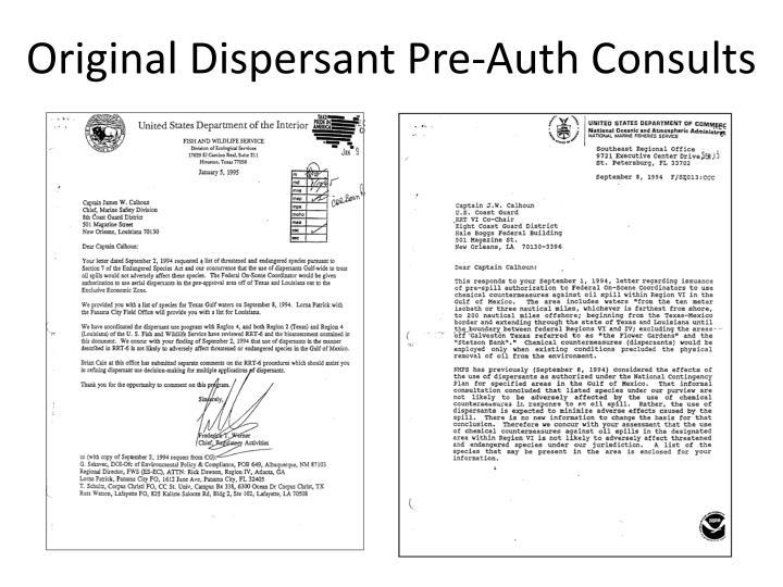 Original Dispersant Pre-Auth Consults