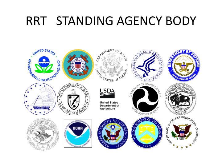 Rrt standing agency body