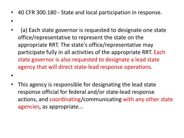 40 CFR 300.180 - State and local participation in response.