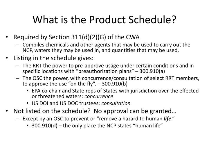 What is the Product Schedule?