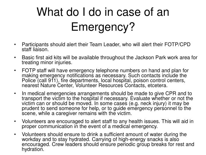 What do I do in case of an Emergency?