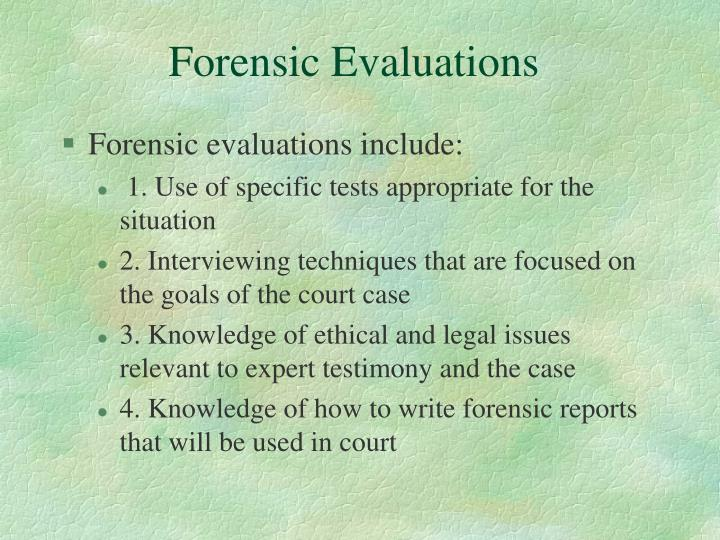 Forensic Evaluations