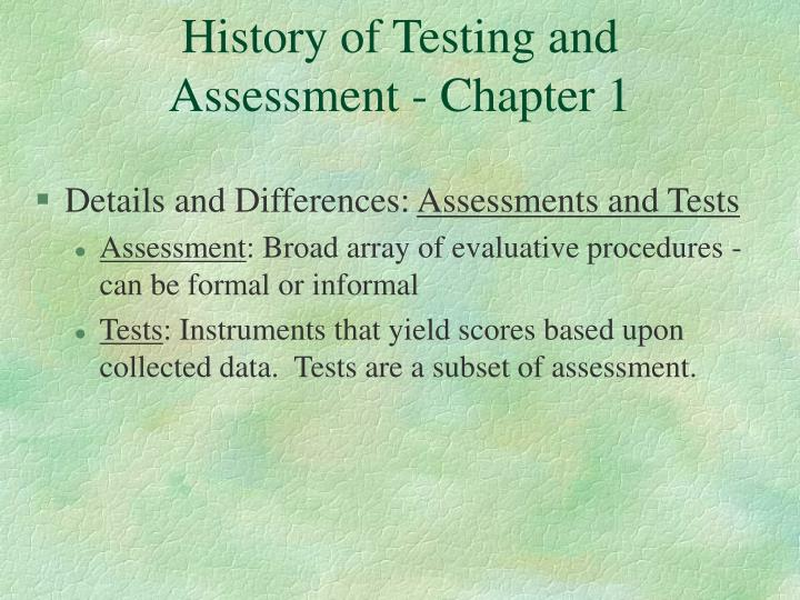 History of Testing and Assessment - Chapter 1