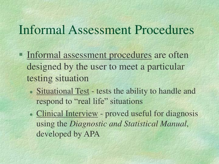 Informal Assessment Procedures
