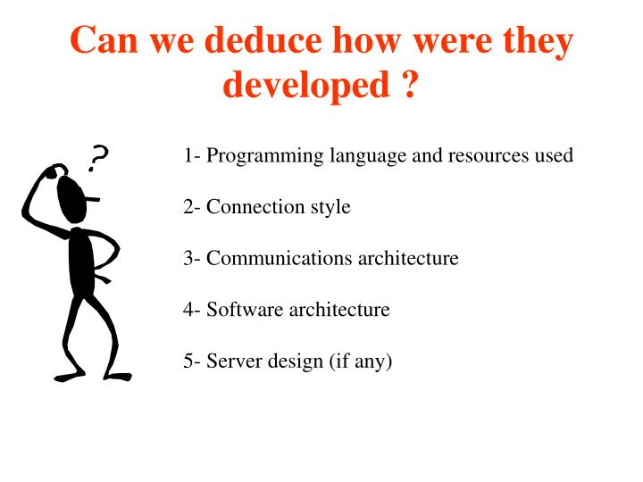 Can we deduce how were they developed ?