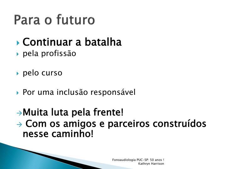 Para o futuro