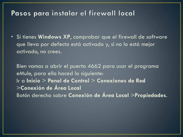 Pasos para instalar el firewall local