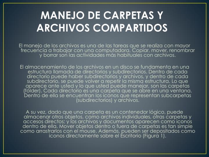 MANEJO DE CARPETAS Y ARCHIVOS COMPARTIDOS