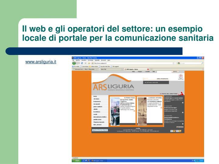 Il web e gli operatori del settore: un esempio locale di portale per la comunicazione sanitaria