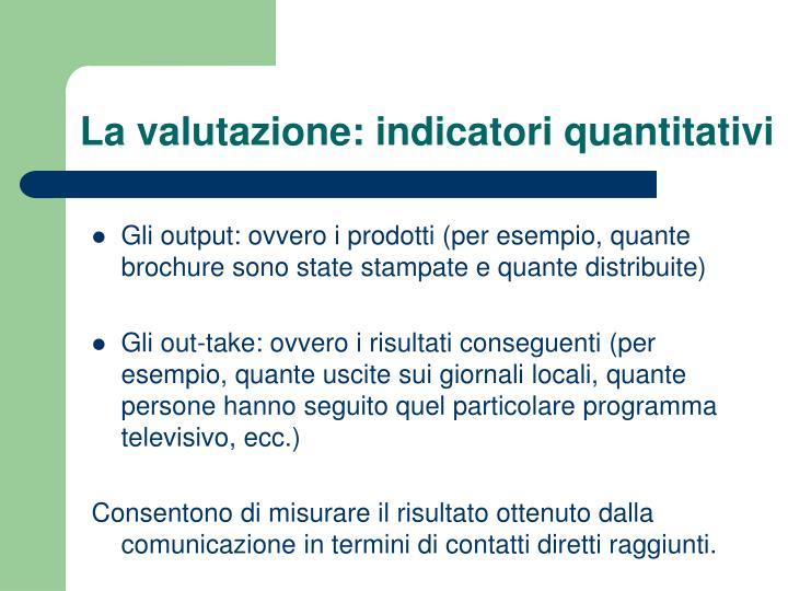 La valutazione: indicatori quantitativi