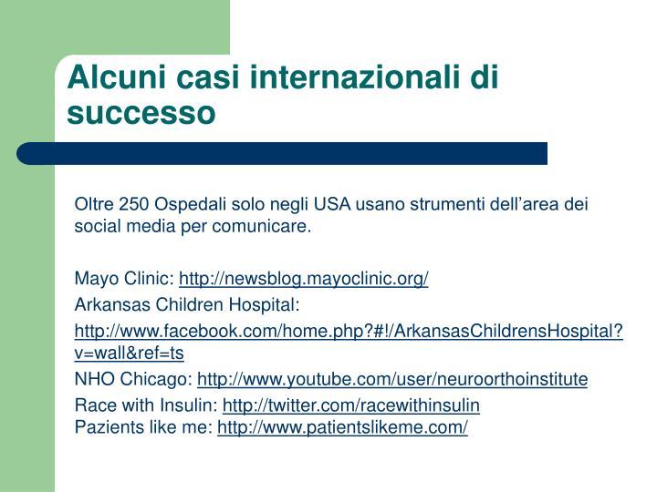 Oltre 250 Ospedali solo negli USA usano strumenti dell'area dei social media per comunicare.