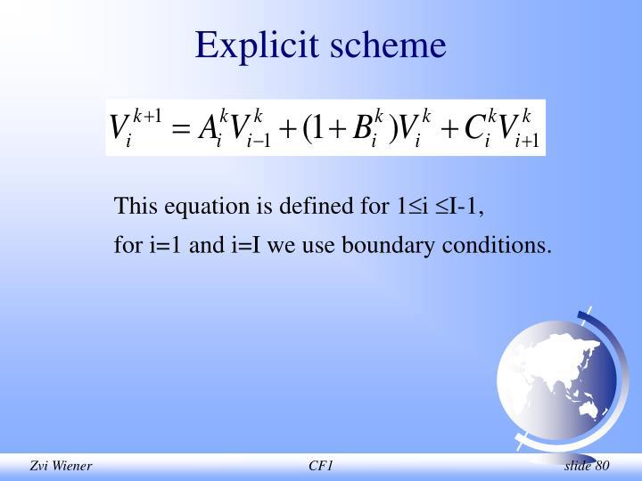 Explicit scheme