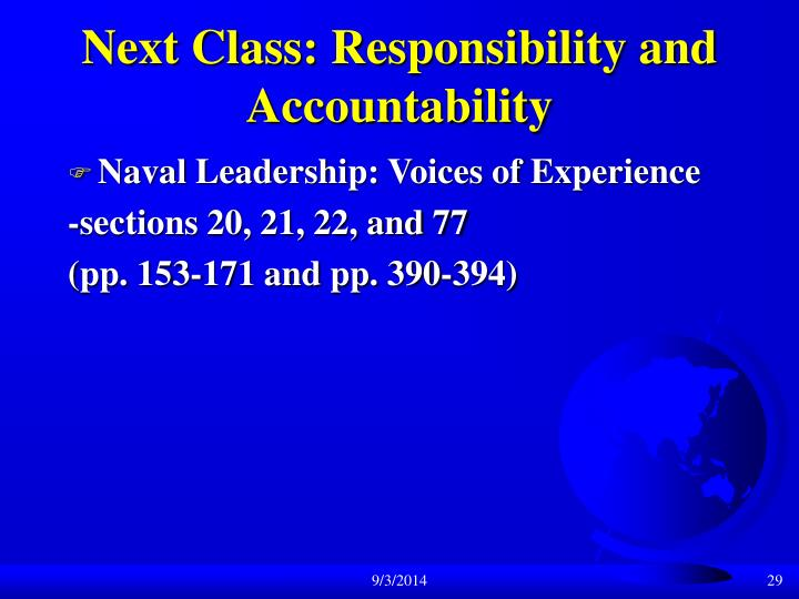 Next Class: Responsibility and Accountability