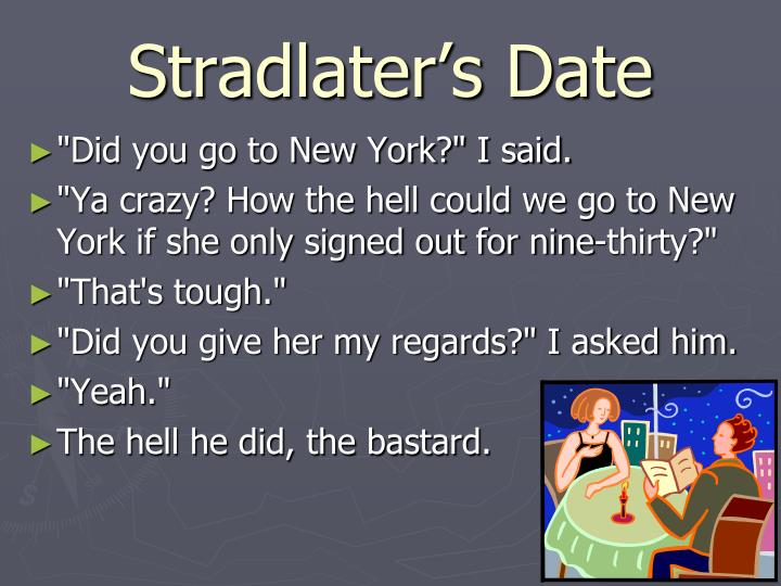 Stradlater's Date