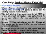 case study fatal accident at kaiga 3 4