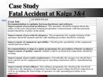 case study fatal accident at kaiga 3 44