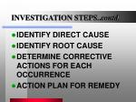investigation steps contd