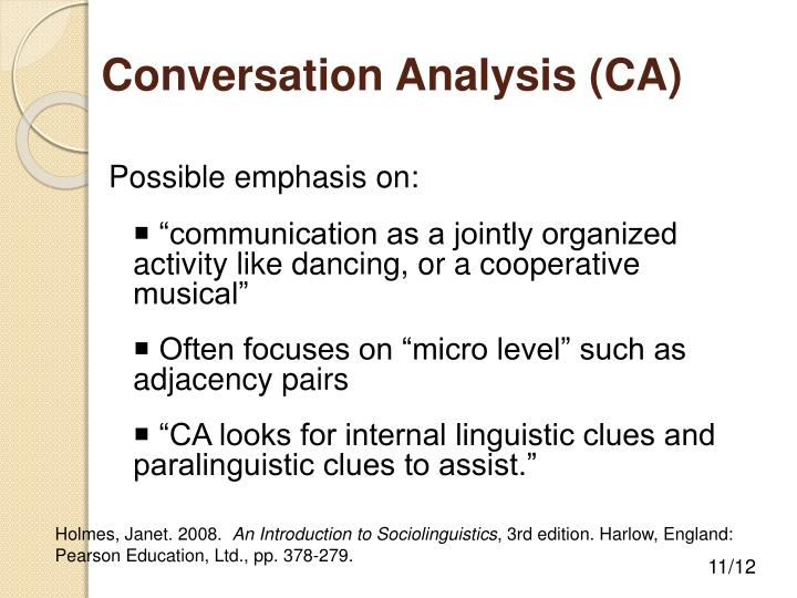 a brief look in discourse analysis and conversation analysis Cation, conversation analysis therapy talk: analyzing therapeutic discourse a brief introduction to discourse.