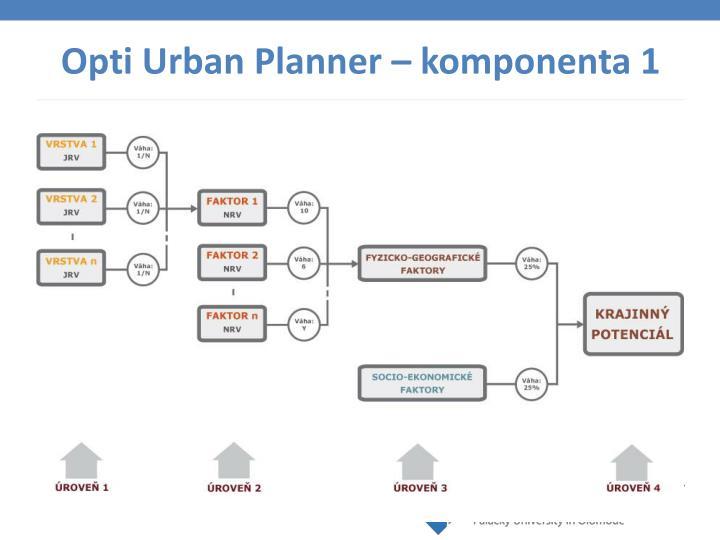 Opti Urban Planner – komponenta 1