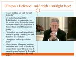 clinton s defense said with a straight face