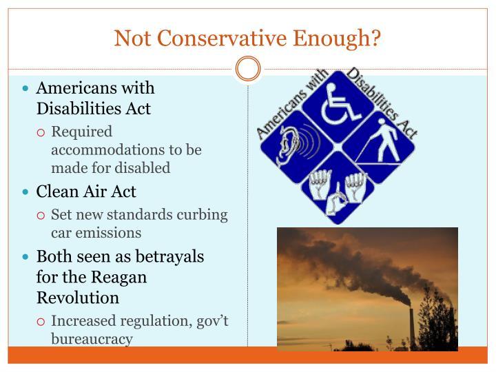 Not Conservative Enough?