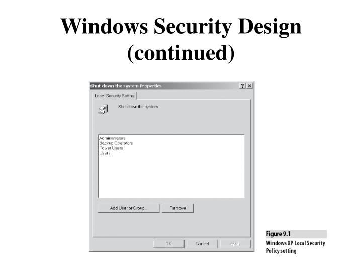Windows Security Design (continued)