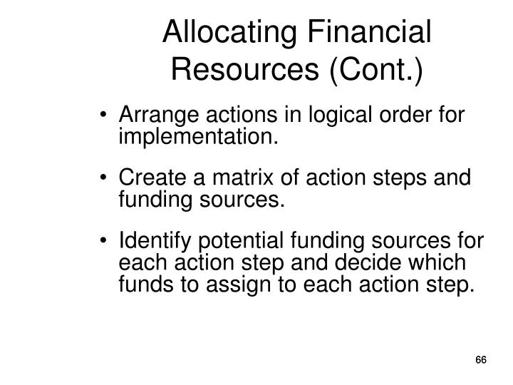 Allocating Financial Resources (Cont.)