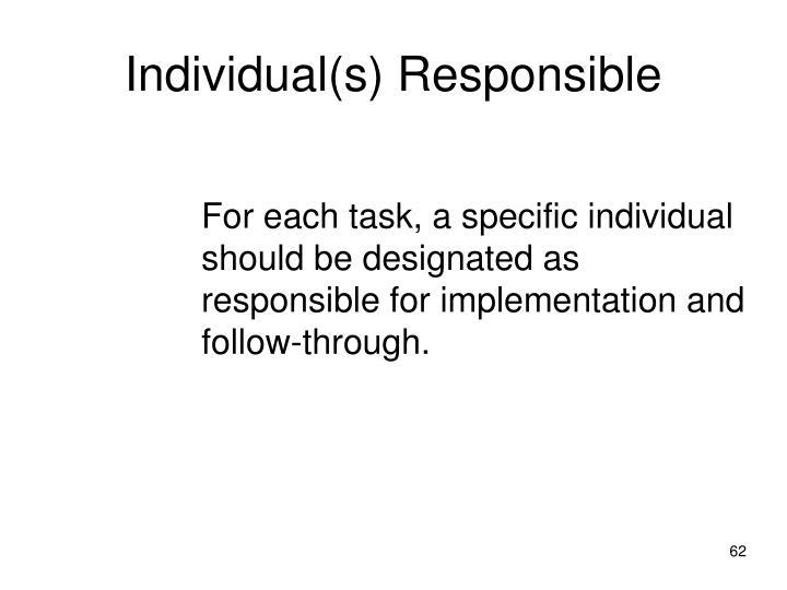 Individual(s) Responsible