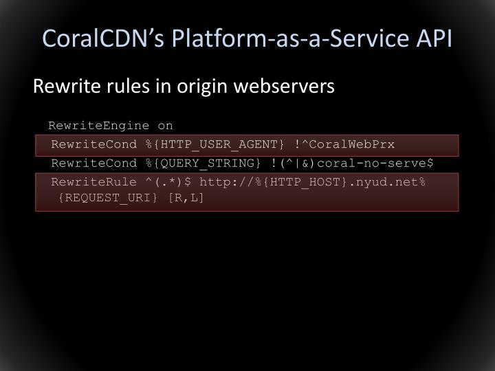 CoralCDN's Platform-as-a-Service API