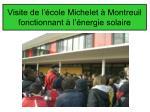 visite de l cole michelet montreuil fonctionnant l nergie solaire