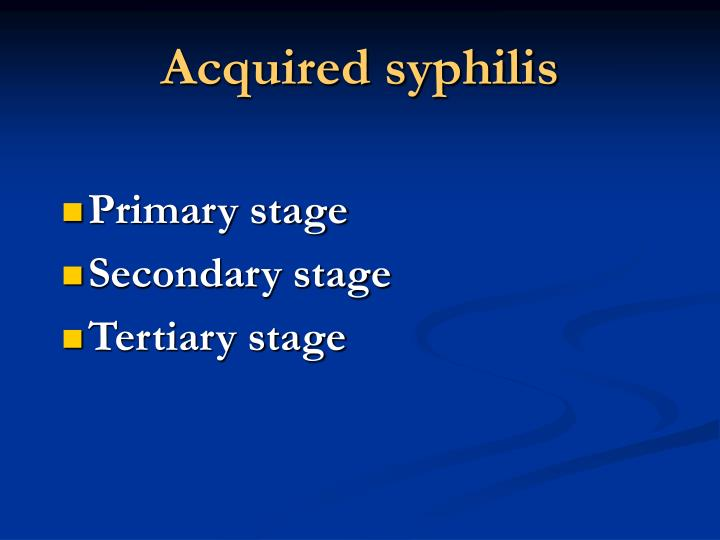 Acquired syphilis