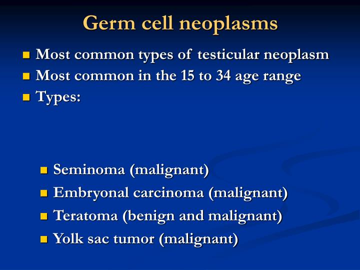 Germ cell neoplasms